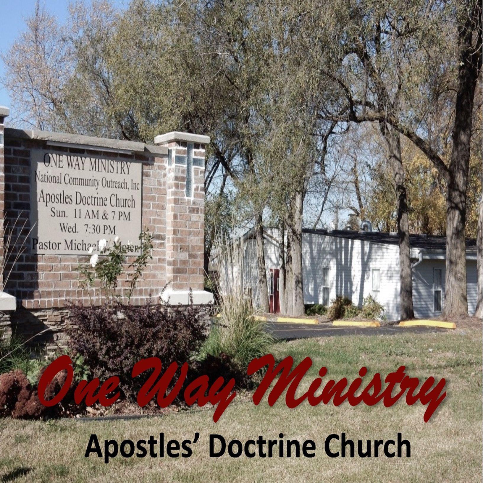 One Way Ministry Apostles' Doctrine Church